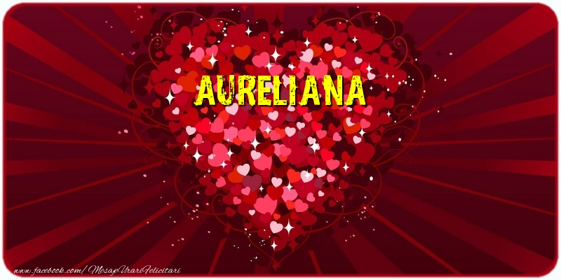 Felicitari de dragoste | Aureliana
