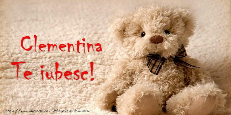 Felicitari de dragoste   Clementina Te iubesc!