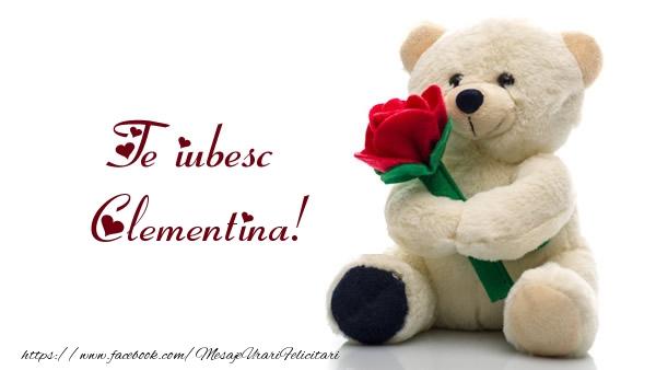 Felicitari de dragoste   Te iubesc Clementina!