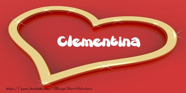 Felicitari de dragoste   Love Clementina