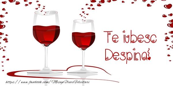 Felicitari de dragoste | Te iubesc Despina!