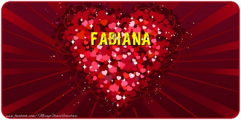 Felicitari de dragoste | Fabiana