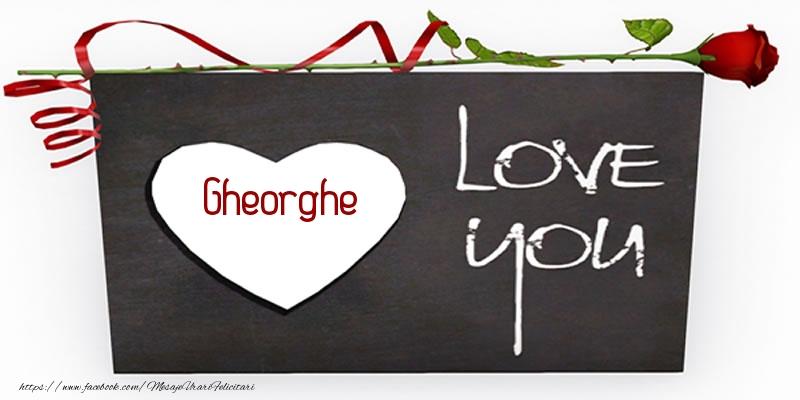 Felicitari de dragoste | Gheorghe Love You