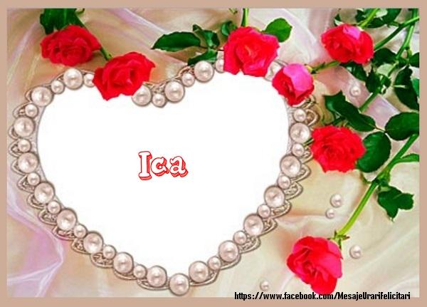 Felicitari de dragoste | Te iubesc Ica!