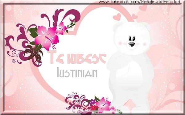 Felicitari de dragoste | Te iubesc Iustinian