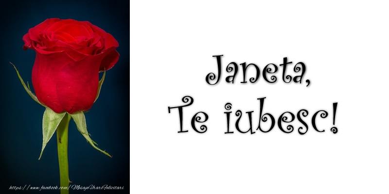 Felicitari de dragoste | Janeta Te iubesc!