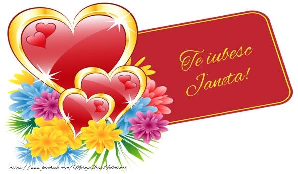 Felicitari de dragoste   Te iubesc Janeta!