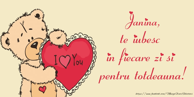 Felicitari de dragoste | Janina, te iubesc in fiecare zi si pentru totdeauna!