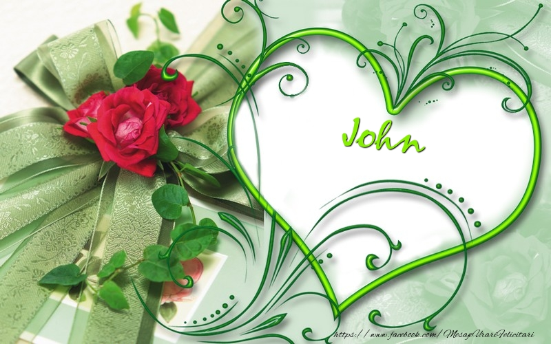 Felicitari de dragoste | John