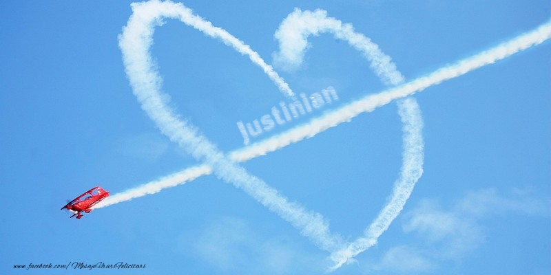 Felicitari de dragoste | Justinian