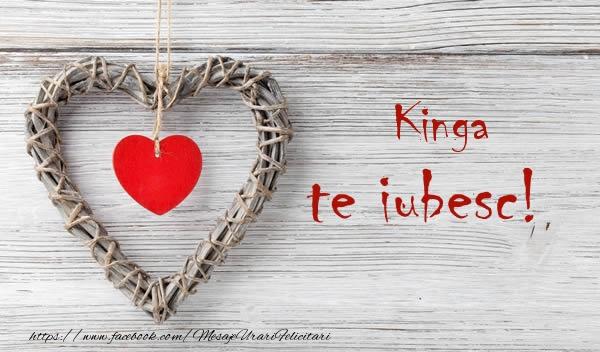 Felicitari de dragoste | Kinga, Te iubesc