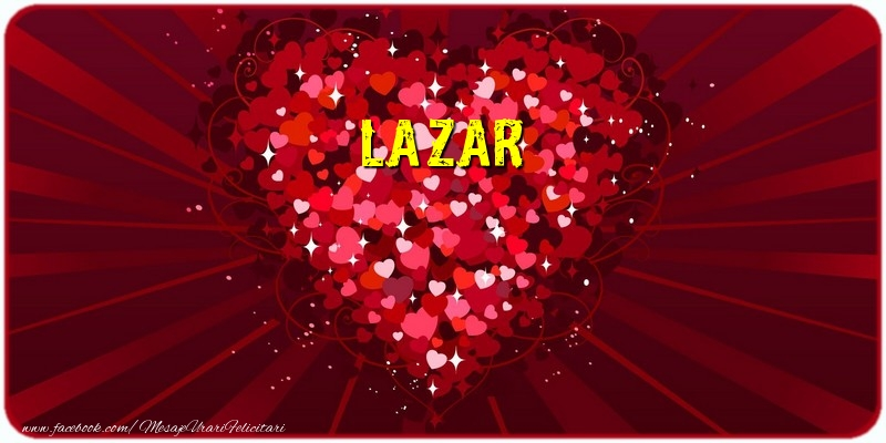 Felicitari de dragoste | Lazar