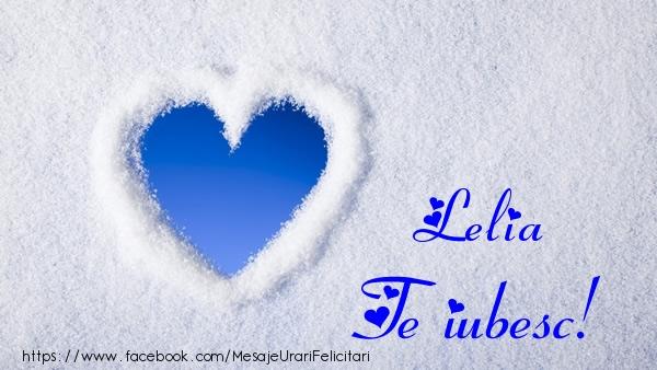 Felicitari de dragoste | Lelia Te iubesc!