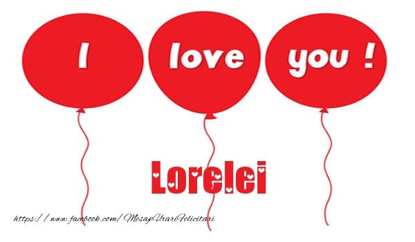 Felicitari de dragoste | I love you Lorelei