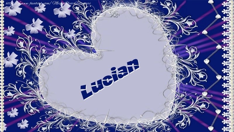 Felicitari de dragoste | Lucian