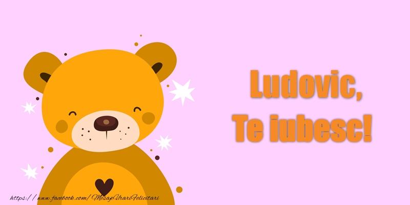 Felicitari de dragoste | Ludovic Te iubesc!