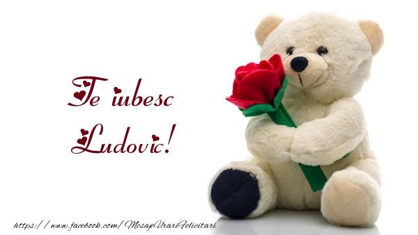 Felicitari de dragoste | Te iubesc Ludovic!