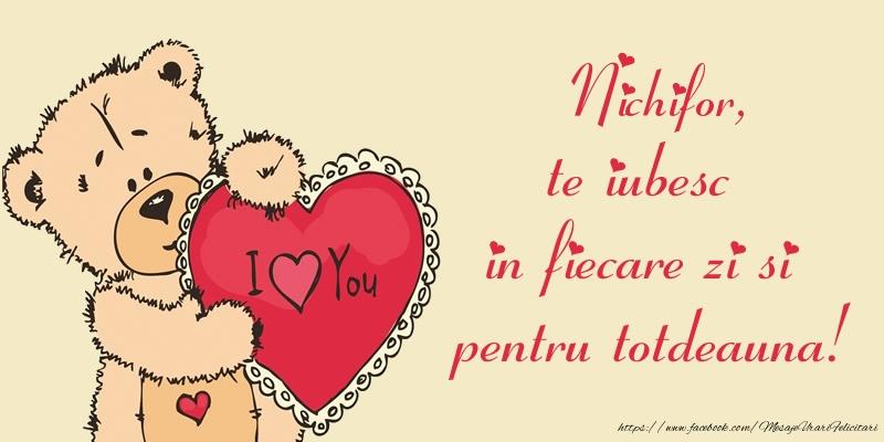 Felicitari de dragoste | Nichifor, te iubesc in fiecare zi si pentru totdeauna!