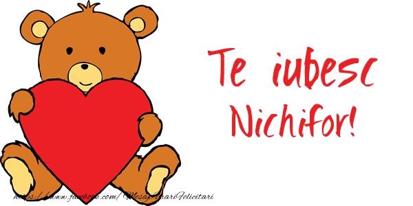Felicitari de dragoste | Te iubesc Nichifor!