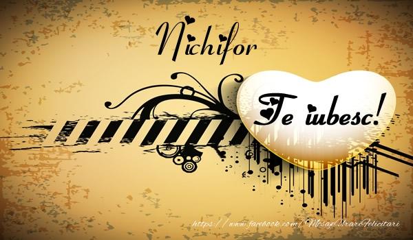 Felicitari de dragoste | Nichifor Te iubesc