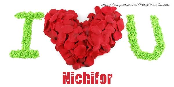 Felicitari de dragoste   I love you Nichifor