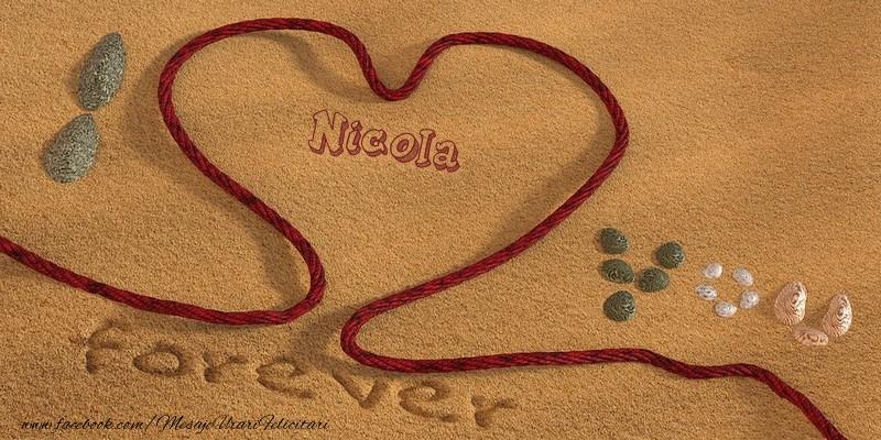 Felicitari de dragoste | Nicola I love you, forever!