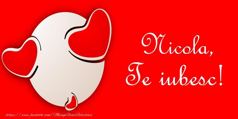 Felicitari de dragoste | Nicola, Te iubesc!