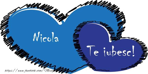Felicitari de dragoste   Nicola Te iubesc!