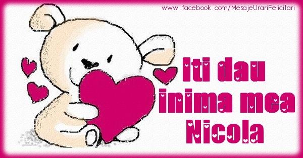 Felicitari de dragoste   Iti dau inima mea Nicola