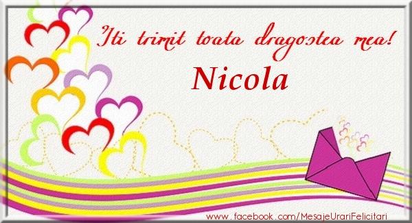 Felicitari de dragoste | Iti trimit toata dragostea mea Nicola