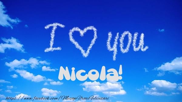 Felicitari de dragoste   I Love You Nicola!