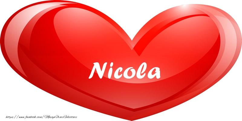Felicitari de dragoste   Numele Nicola in inima