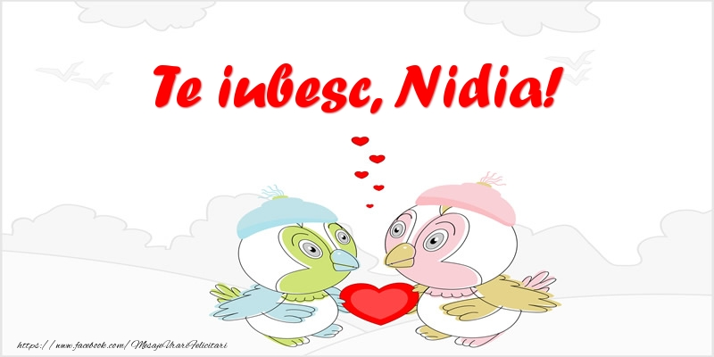 Felicitari de dragoste | Te iubesc, Nidia!