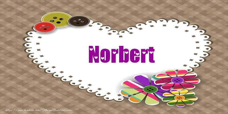 Felicitari de dragoste | Pentru Norbert din inima