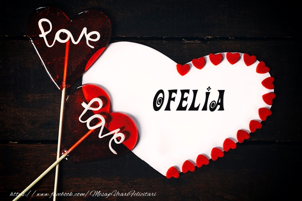 Felicitari de dragoste   Love Ofelia