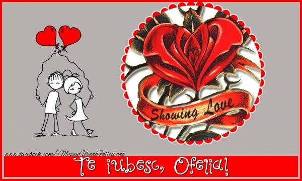Felicitari de dragoste | Te iubesc, Ofelia!