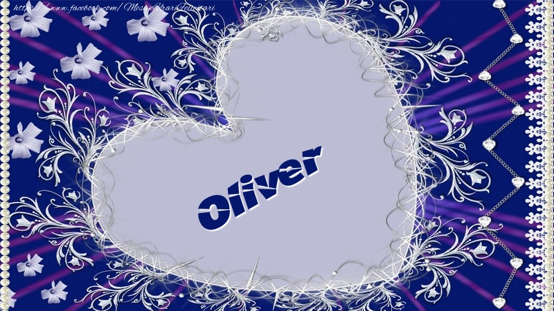 Felicitari de dragoste   Oliver