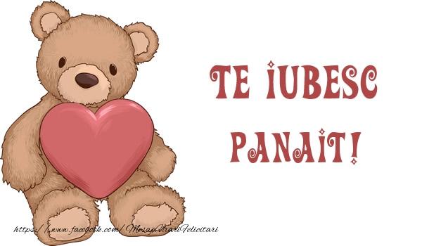 Felicitari de dragoste | Te iubesc Panait!