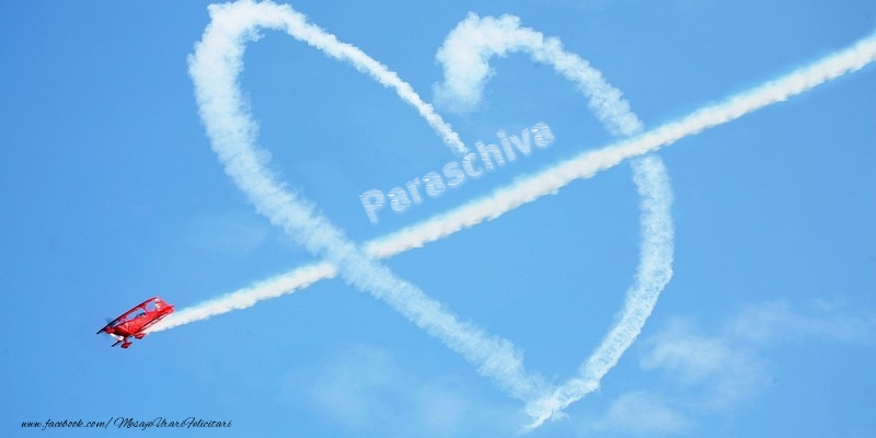 Felicitari de dragoste   Paraschiva