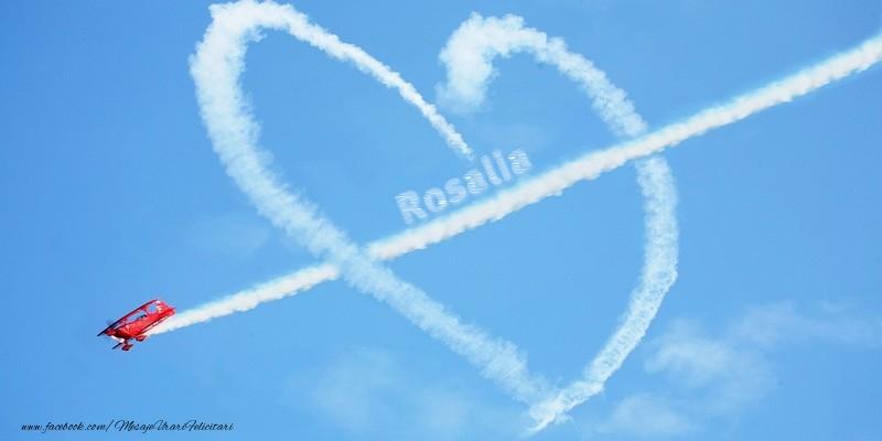 Felicitari de dragoste   Rosalia