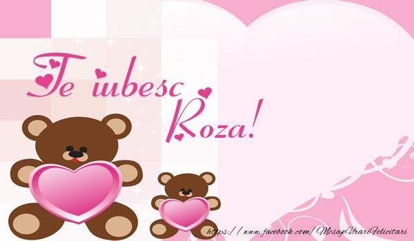 Felicitari de dragoste | Te iubesc Roza!