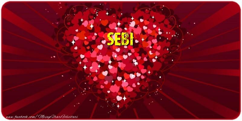 Felicitari de dragoste | Sebi