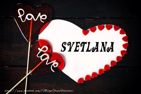 Felicitari de dragoste   Love Svetlana