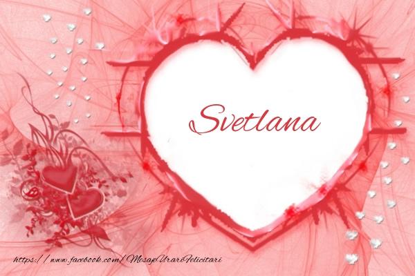 Felicitari de dragoste | Love Svetlana