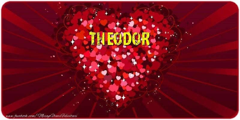 Felicitari de dragoste | Theodor