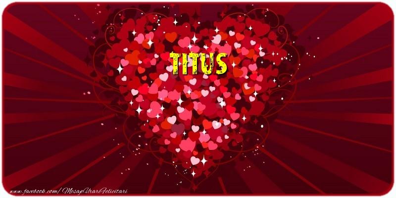 Felicitari de dragoste | Titus