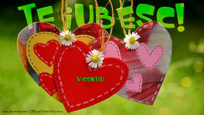 Felicitari de dragoste | Te iubesc, Vicentiu!
