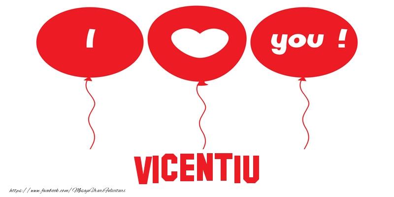 Felicitari de dragoste | I love you Vicentiu!