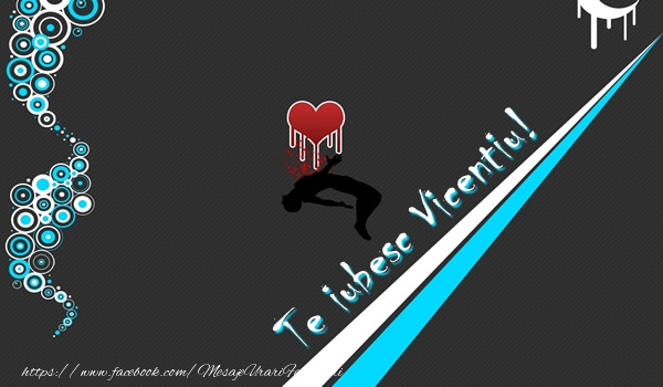 Felicitari de dragoste | Te iubesc Vicentiu!