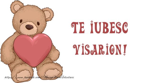 Felicitari de dragoste | Te iubesc Visarion!